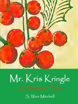 Mr. Kris Kringle