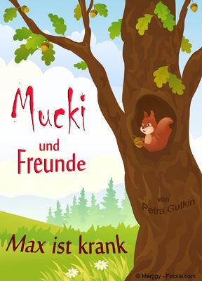 Mucki und Freunde - Max ist krank