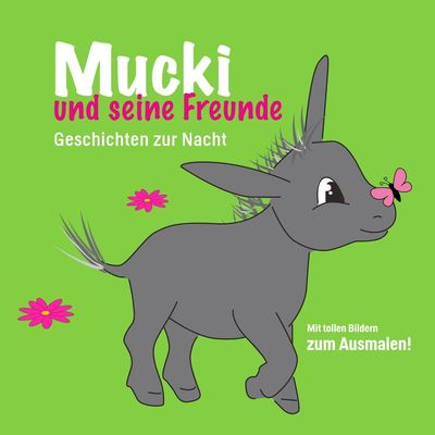Mucki und seine Freunde
