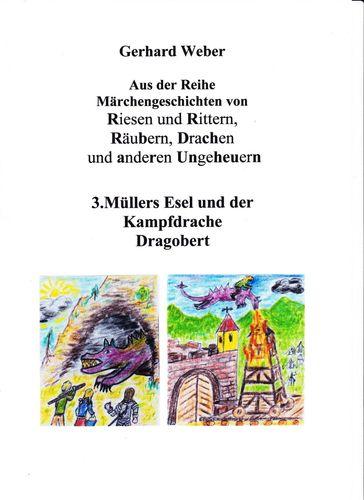 Müllers Esel und der Kampfdrache Dragobert