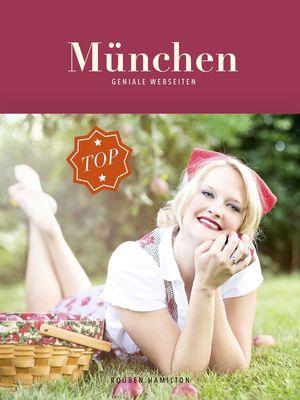 München - Geniale Webseiten