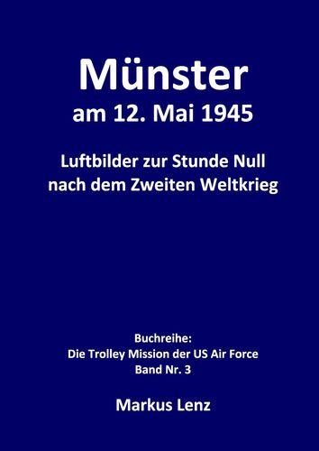 Münster am 12. Mai 1945