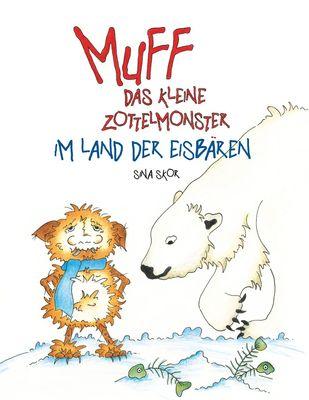 Muff - Das kleine Zottelmonster im Land der Eisbären