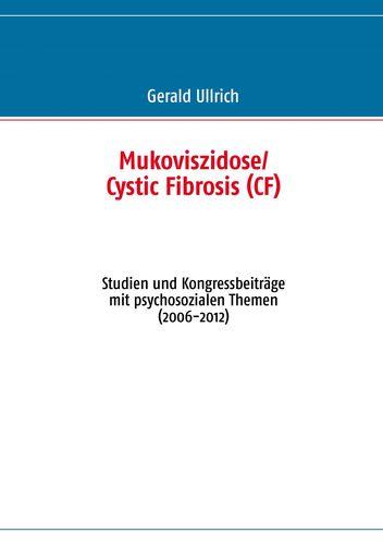 Mukoviszidose/ Cystic Fibrosis  (CF)