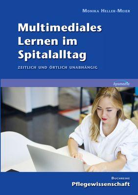 Multimediales Lernen im Spitalalltag
