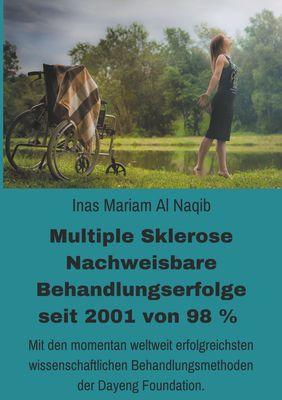 Multiple Sklerose - Nachweisbare Behandlungserfolge seit 2001 von 98 %