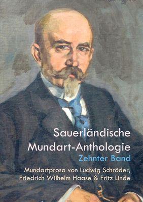 Mundartprosa von Ludwig Schröder, Friedrich Wilhelm Haase und Fritz Linde