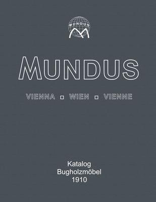 Mundus Katalog Bugholzmöbel von 1910