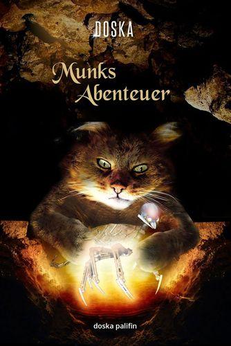 Munks Abenteuer