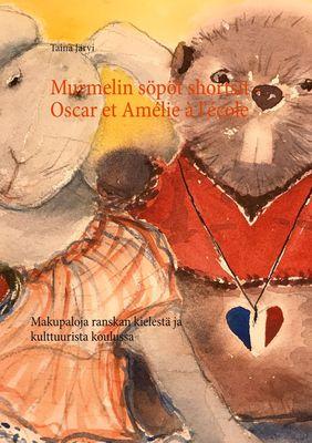 Murmelin söpöt shortsit - Oscar et Amélie à l'école
