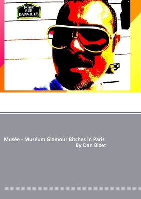 Musée - Muséum Glamour Bitches in Paris By Dan Bizet