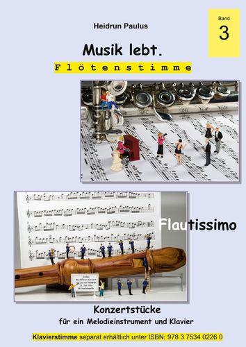 Musik lebt. (Flötenstimme) -Band 3 -