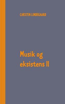 Musik og eksistens II
