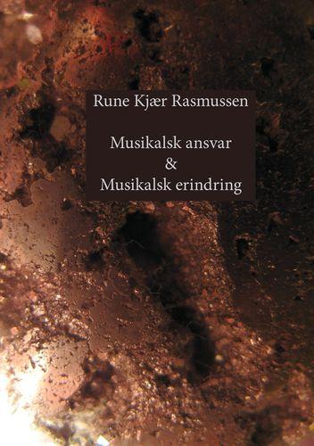 Musikalsk ansvar & Musikalsk erindring
