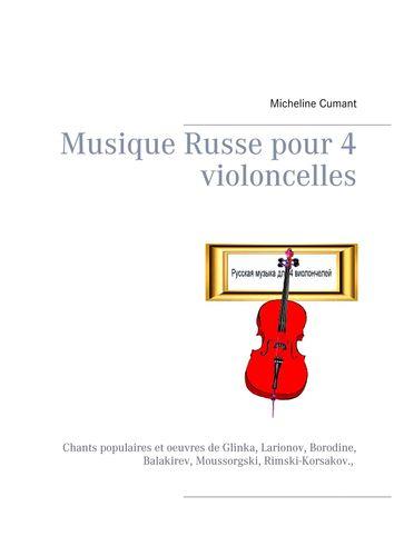 Musique Russe pour 4 violoncelles
