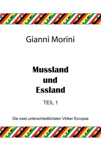 Mussland und Essland Teil 1