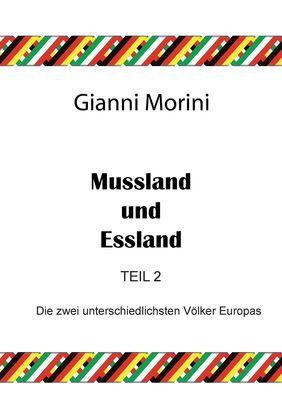 Mussland und Essland Teil 2