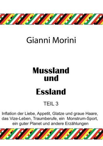 Mussland und Essland Teil 3