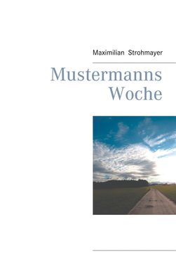 Mustermanns Woche