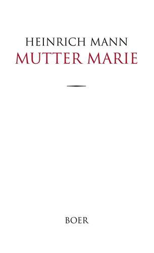 Mutter Marie