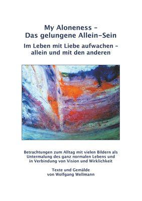 My Aloneness - Das gelungene Allein-Sein