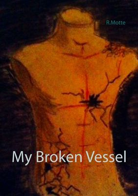 My Broken Vessel