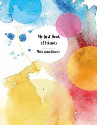 My first Book of Friends Meine ersten Freunde