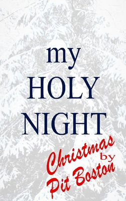 My Holy Night