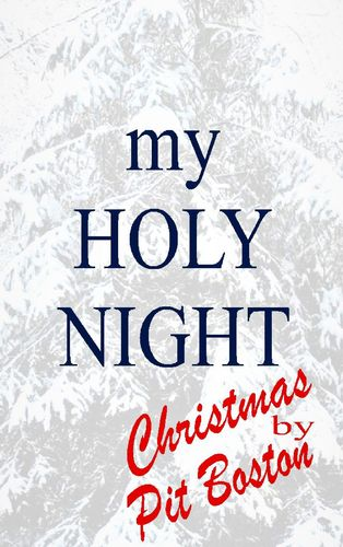 My Holy Night