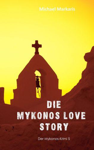 Mykonos Love Story
