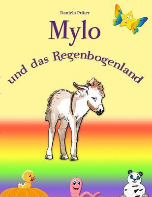 Mylo und das Regenbogenland