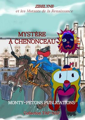 Mystère à Chenonceau