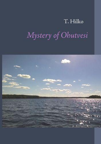 Mystery of Ohutvesi