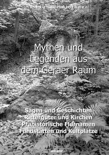 Mythen und Legenden aus dem Geraer Raum