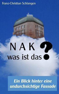 N A K ?? - Was ist das?