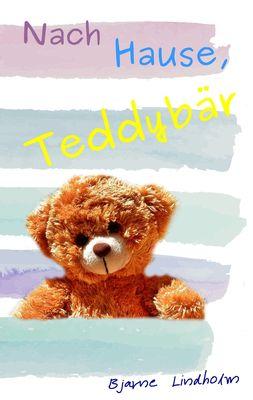 Nach Hause, Teddybär