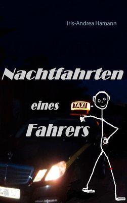 Nachtfahrten eines Taxifahrers
