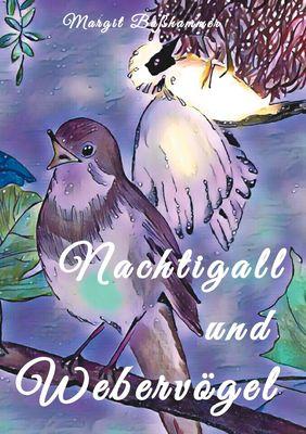 Nachtigall und Webervögel