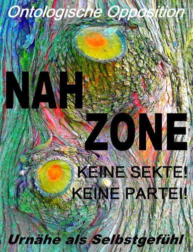 Nahzone - Keine Sekte! Keine Partei!