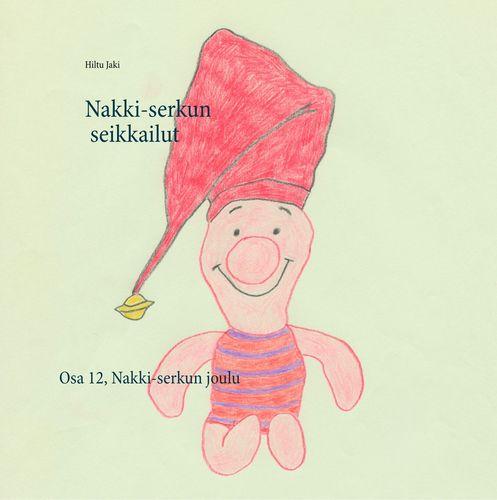 Nakki-serkun seikkailut