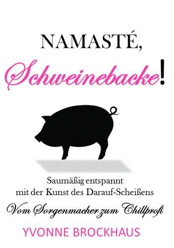 Namasté Schweinebacke!