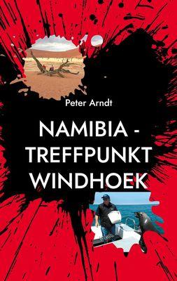 Namibia - Treffpunkt Windhoek