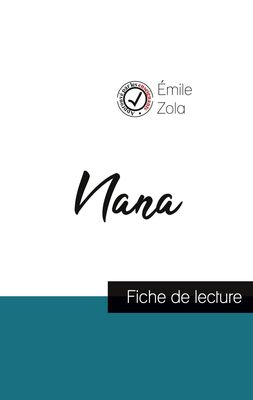 Nana de Émile Zola (fiche de lecture et analyse complète de l'oeuvre)
