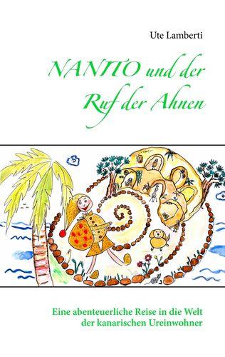 Nanito und der Ruf der Ahnen