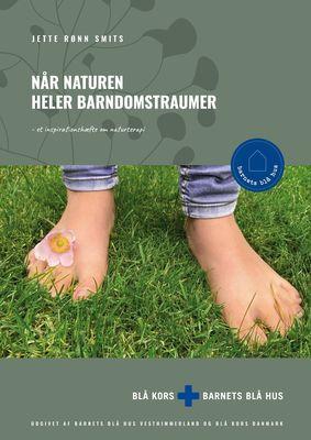 Når naturen heler barndomstraumer