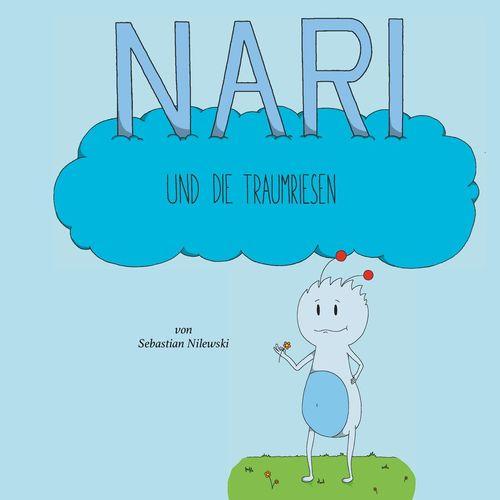 Nari und die Traumriesen