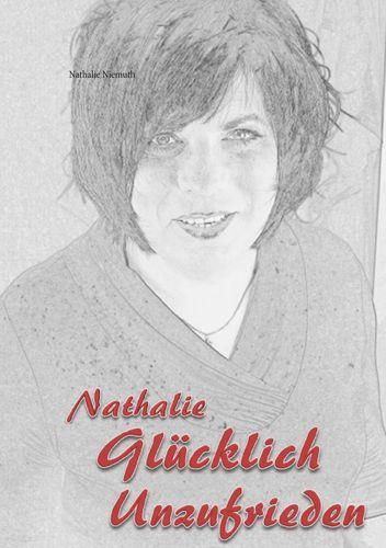 Nathalie  Glücklich unzufrieden