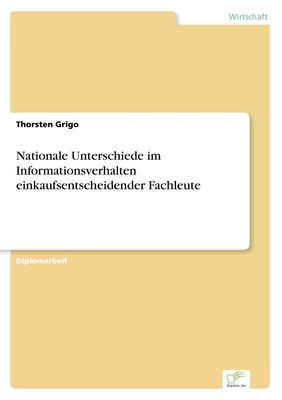 Nationale Unterschiede im Informationsverhalten einkaufsentscheidender Fachleute