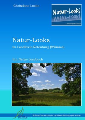 Natur-Looks im Landkreis Rotenburg (Wümme)