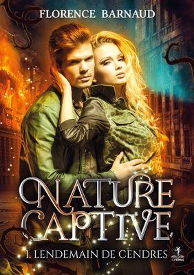 Nature Captive - Tome 1